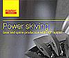 Powe skiving