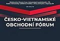 česko vietnamské obchodní fórum